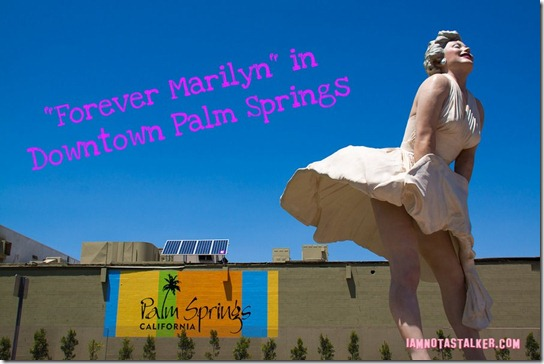 Forever Marilyn Statue Palm Springs-2336